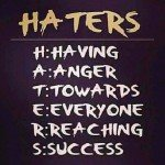 haters 150x150 Get Off Your Ass: 40 Workout Motivation Pictures