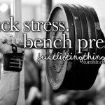stress 150x150 Get Off Your Ass: 40 Workout Motivation Pictures