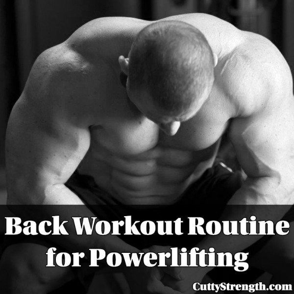 Back Workout Routine for Powerlifting