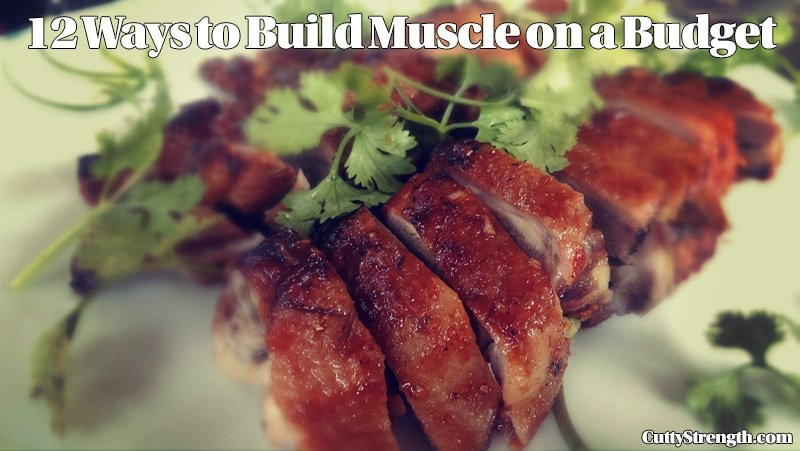 12 Ways to Build Muscle on a Budget