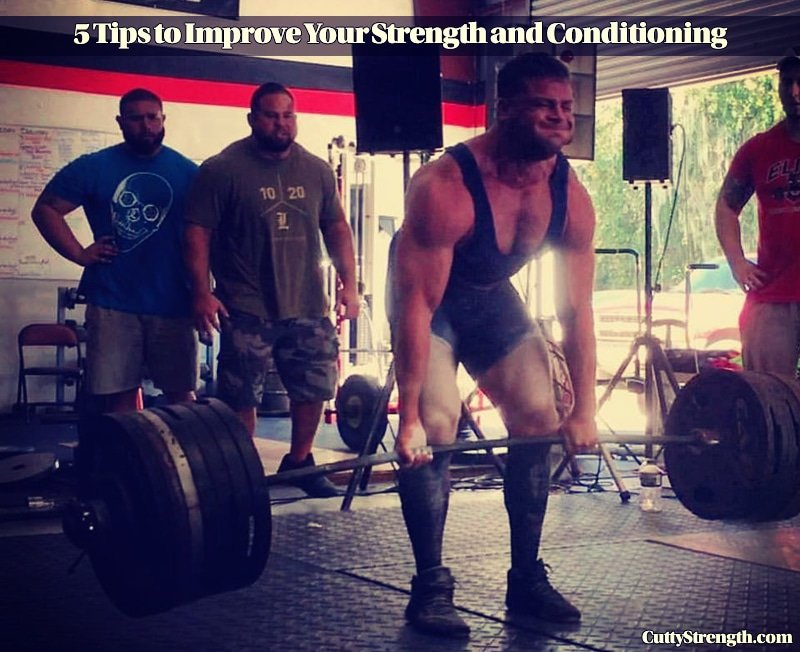 5 Tips to Improve Your Strength and Conditioning